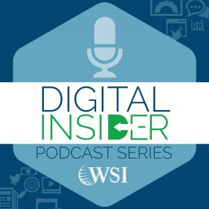 WSI Digital Insider Podcast_5 Image