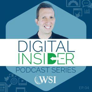 WSI Digital Insider Podcast_4 ImaGE