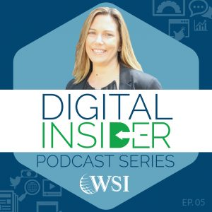 WSI Digital Insider Podcast_6 Image