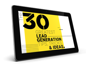 WSI How to Guide - 30 Greatest Lead Generation Tips, Tricks and Ideas
